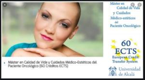 Máster de calidad de vida y cuidados médico estéticos del paciente oncológico